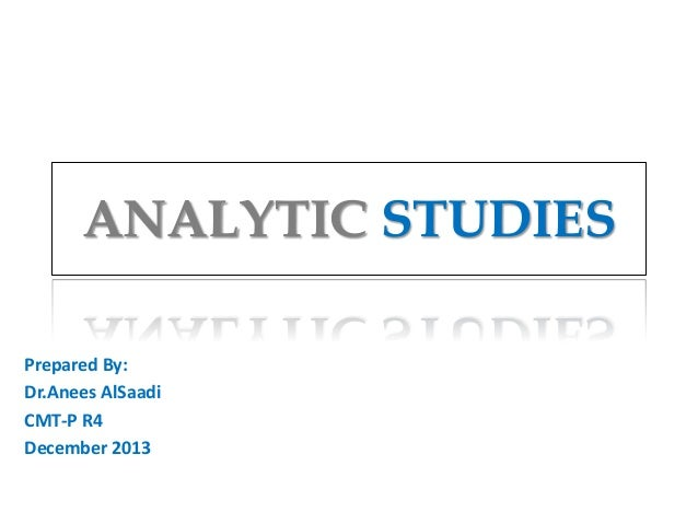 Analytic studies