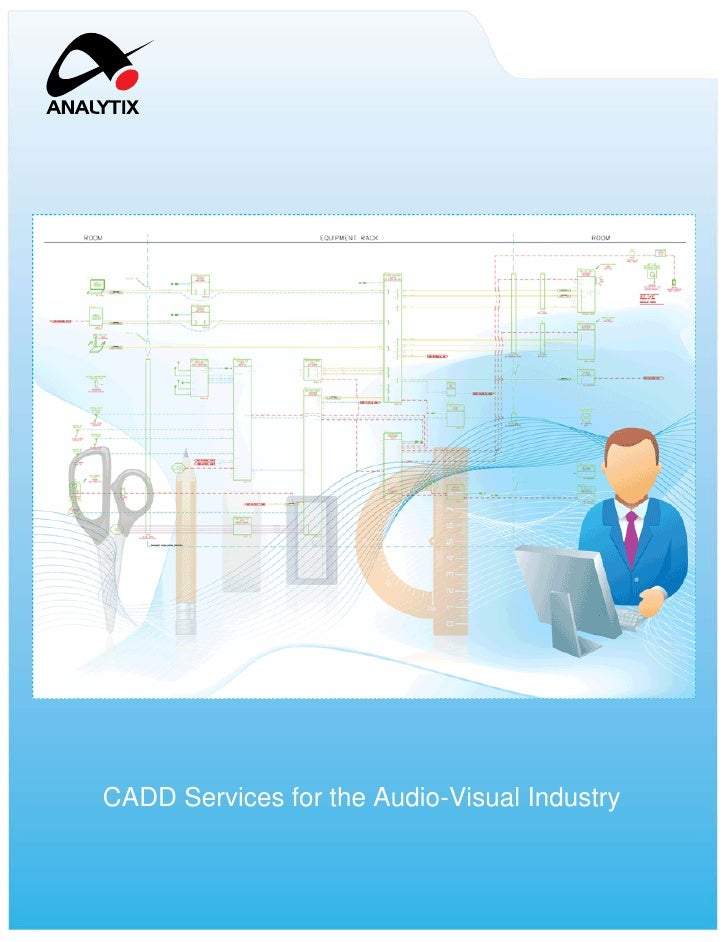 CADD Services for the Audio-Visual Industry