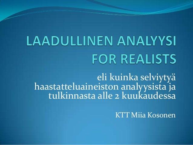 Laadullinen analyysi for realists