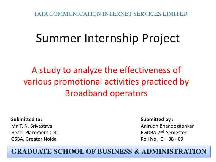 TATA COMMUNICATION INTERNET SERVICES LIMITED<br />Summer Internship Project<br />A study to analyze the effectiveness of v...