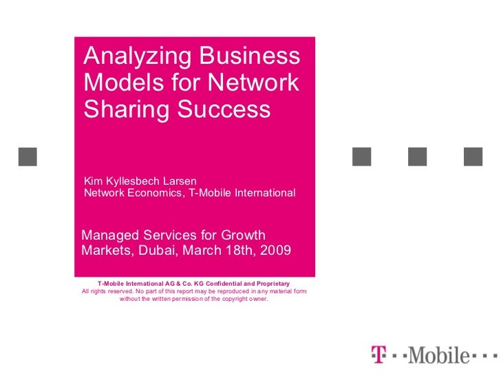 Analyzing Business Models for Network Sharing Success Managed Services for Growth Markets, Dubai, March 18th, 2009 Kim Kyl...