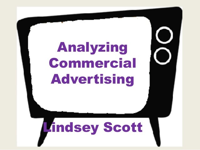 AnalyzingCommercialAdvertisingLindsey Scott