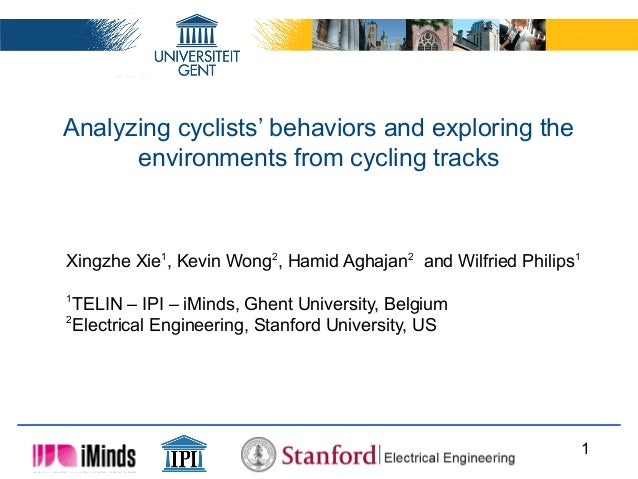 Analyzing cyclists' behaviors and exploring the environments from cycling tracks