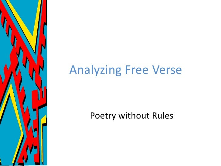 Analyzing Free Verse   Poetry without Rules