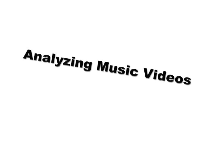 Analyzing music video