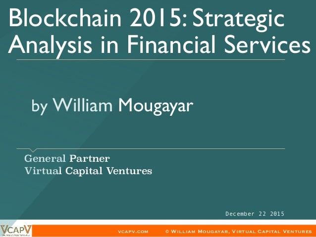 vcapv.com © William Mougayar, Virtual Capital Ventures by William Mougayar General Partner Virtual Capital Ventures B...