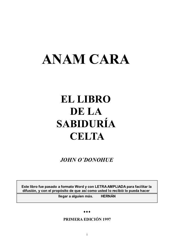 ANAM CARA                     EL LIBRO                      DE LA                    SABIDURÍA                      CELTA ...