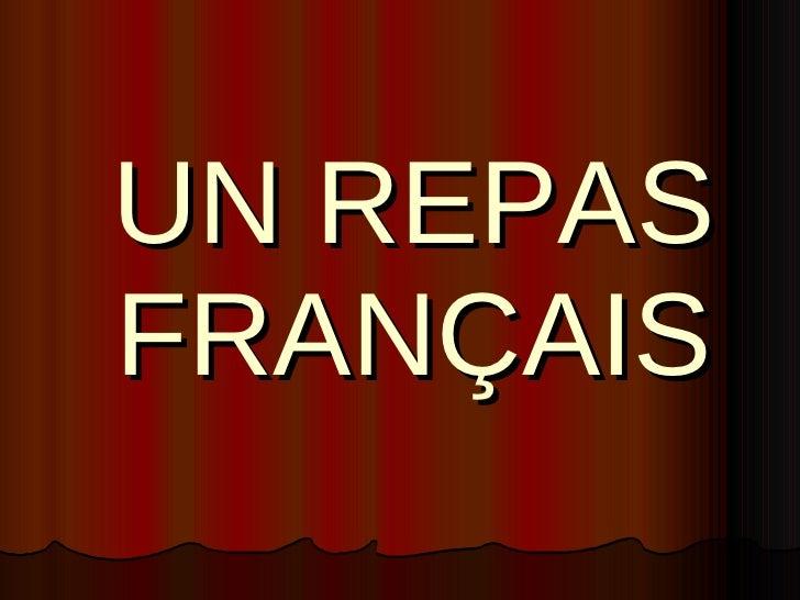UN REPAS FRANÇAIS