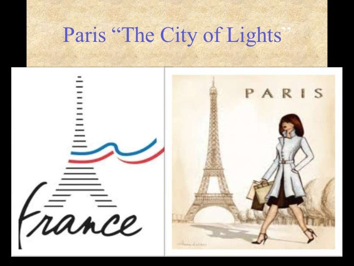 "Paris ""The City of Lights""<br />"