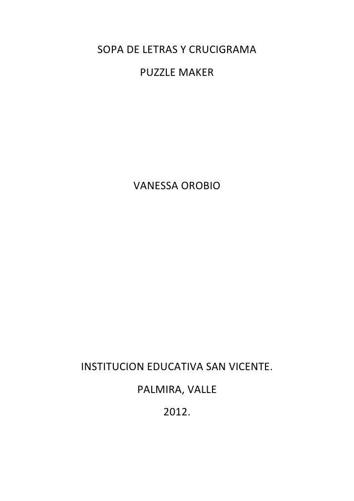 SOPA DE LETRAS Y CRUCIGRAMA          PUZZLE MAKER         VANESSA OROBIOINSTITUCION EDUCATIVA SAN VICENTE.         PALMIRA...