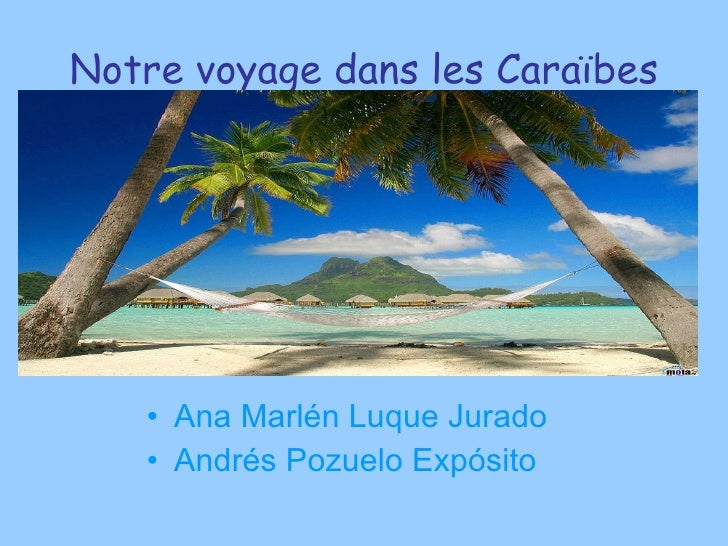 Notre voyage dans les Caraïbes Ana Marlén Luque Jurado Andrés Pozuelo Expósito