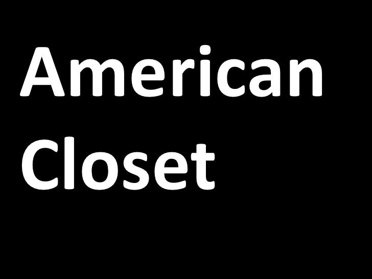 An American Closet