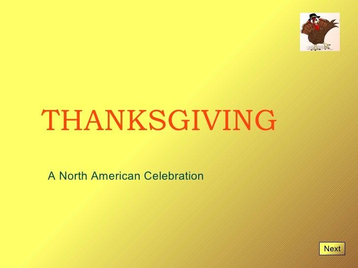 THANKSGIVINGA North American Celebration                               Next