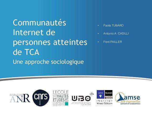 Communautés                 •   Paola TUBAROInternet de                 •   Antonio A. CASILLIpersonnes atteintes         ...