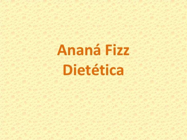 Ananá Fizz Dietética