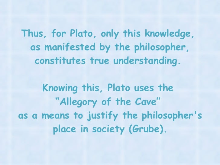platos allegory of the cave philosophy essay Philosophy of religion previous contents next plato's allegory of the cave definition of allegory allegory = f gk allos other + -agoria speaking, a story.