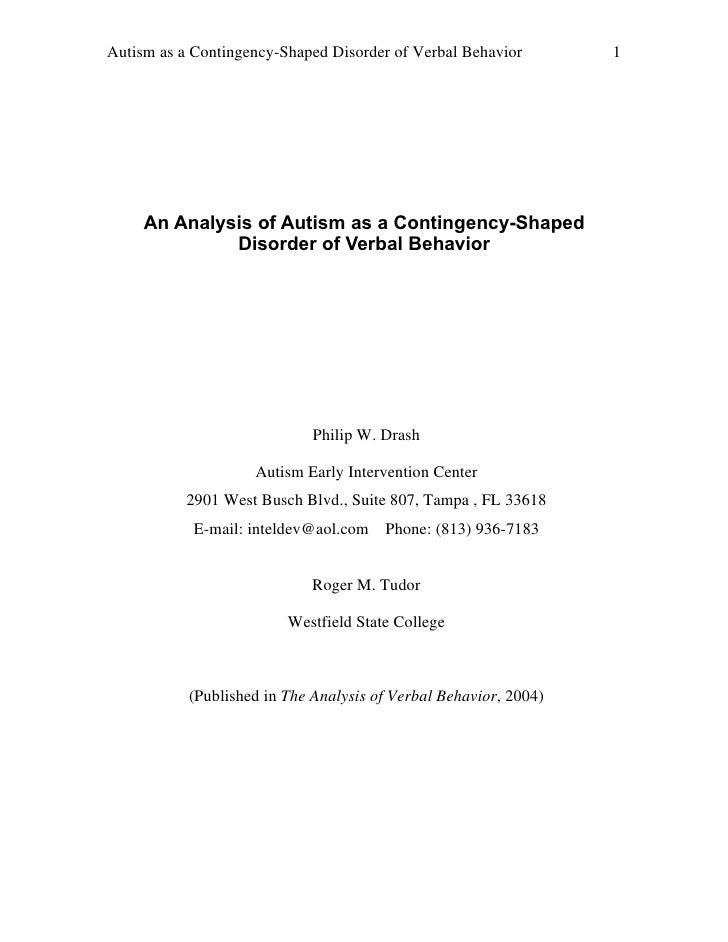 An analysis of autism as a contingency shaped disorder of verbal behavior