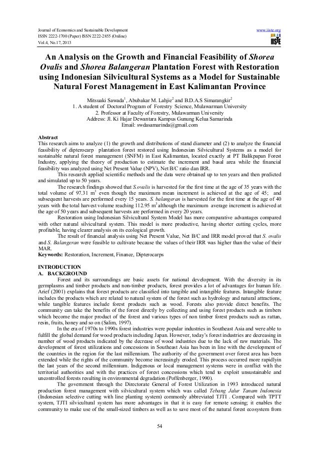 An analysis on the growth and financial feasibility of shorea ovalis and shorea balangeran plantation forest with restoration using indonesian silvicultural systems