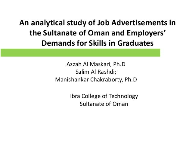 An analytical study of Job Advertisements in the Sultanate of Oman and Employers' Demands for Skills in Graduates Azzah Al...