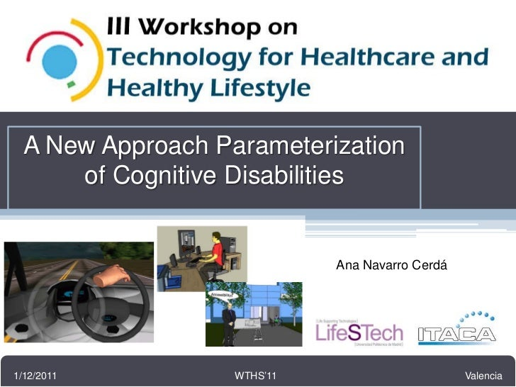 III Workshop                  VERITAS project                 FP7 247765  A New Approach Parameterization      of Cognitiv...
