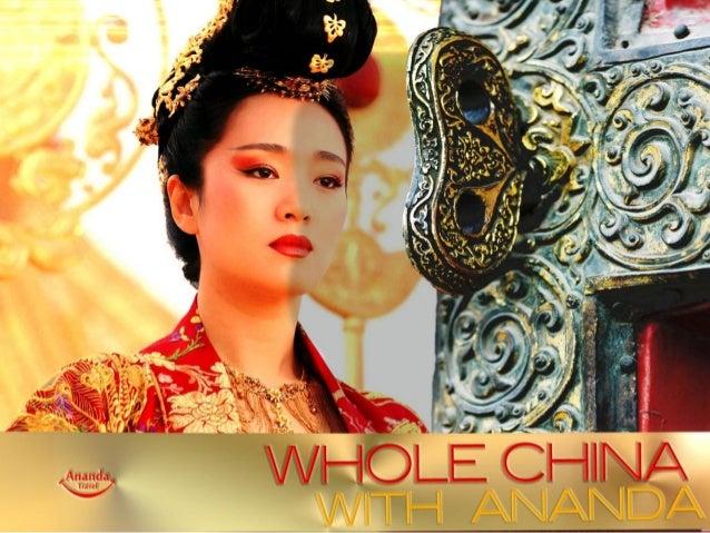 WHOLE CHINA with Ananda