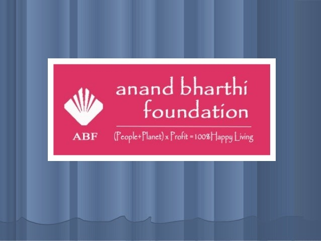 Anand Bharthi Foundation