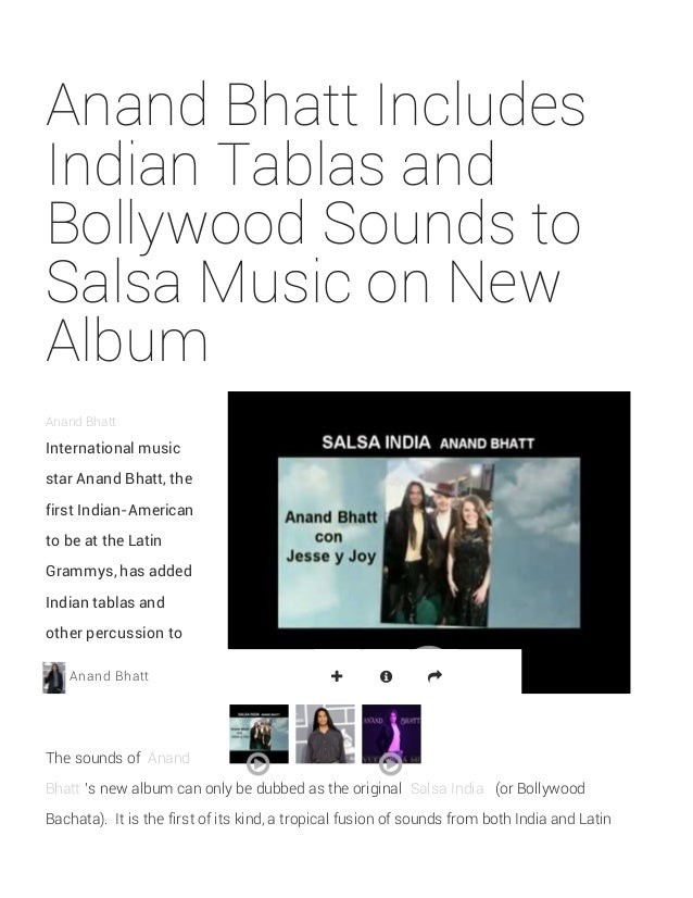 Anand Bhatt Includes Indian Tablas and Bollywood Sounds to Salsa Music on New Album Anand Bhatt International music star A...
