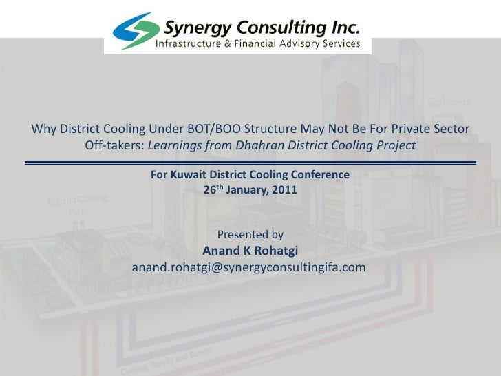 Why District Cooling Under BOT/BOO Structure May Not Be For Private Sector Off-takers: Learnings from Dhahran District Coo...