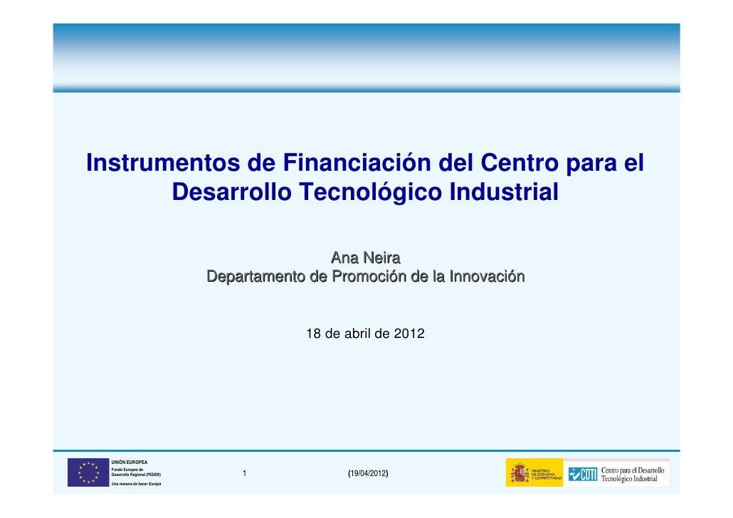 Instrumentos de Financiación del Centro para el       Desarrollo Tecnológico Industrial                                   ...