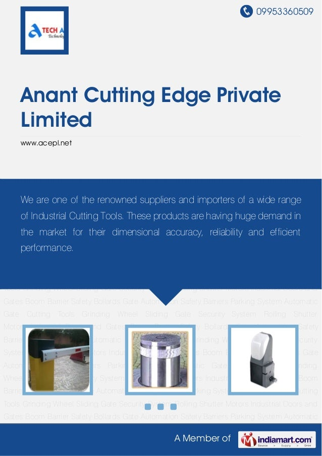 09953360509     Anant Cutting Edge Private     Limited     www.acepl.netBoom Barrier Safety Bollards Gate Automation Safet...