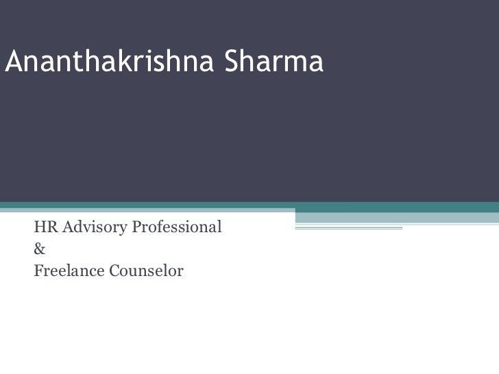 Ananthakrishna Sharma HR Advisory Professional & Freelance Counselor