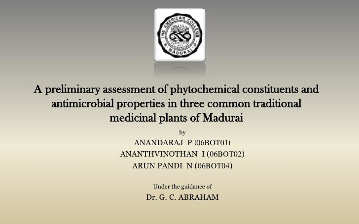 A preliminary assessment of phytochemical constituents and antimicrobial properties in three common traditional medicinal ...
