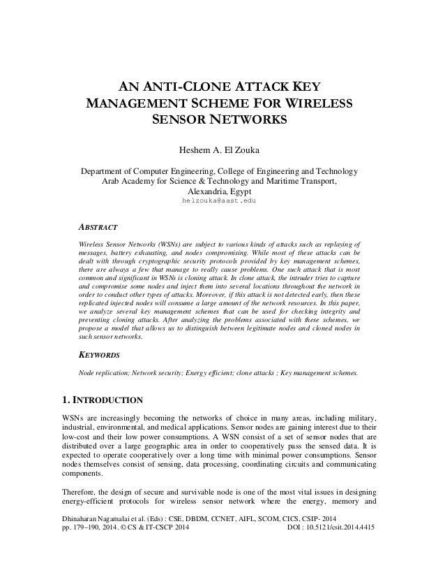 AN ANTI-CLONE ATTACK KEY MANAGEMENT SCHEME FOR WIRELESS SENSOR NETWORKS