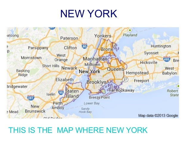 NEW YORK THIS IS THE MAP WHERE NEW YORK