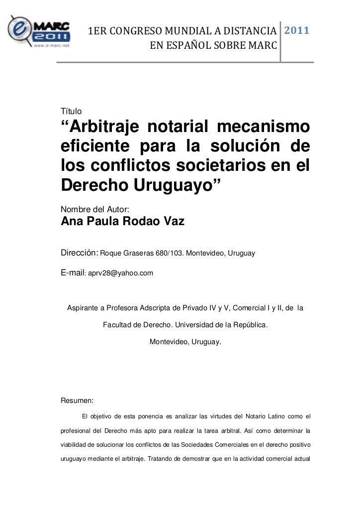 """1ER CONGRESO MUNDIAL A DISTANCIA 2011                       EN ESPAÑOL SOBRE MARCTítulo del Trabajo: """"Arbitraje notarial m..."""