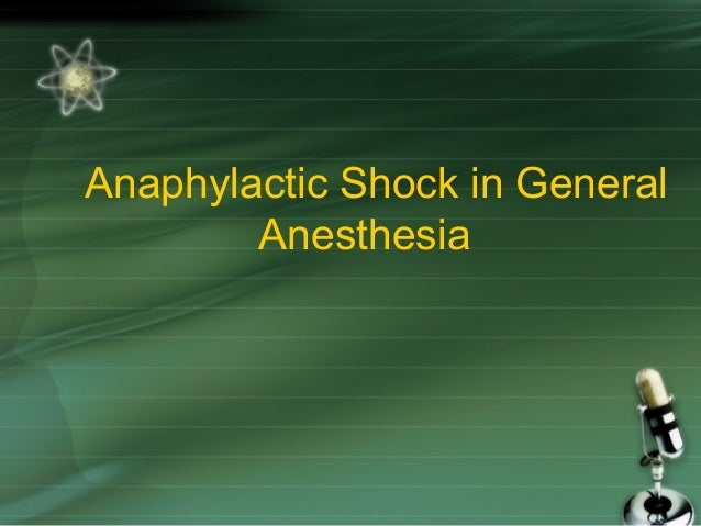 Anaphylactic Shock in General Anesthesia