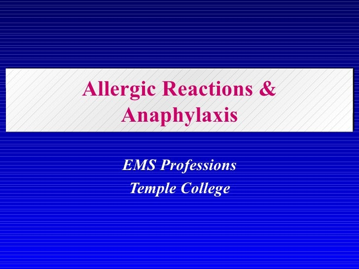 Allergic Reactions & Anaphylaxis EMS Professions Temple College