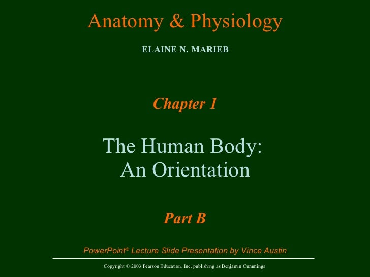 Anatomy and Physiology Chapter 1 - Introduction to Anatomy and Physiology Part 2