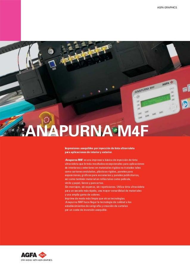 AGFA GRAPHICS  :ANAPURNA M4F Impresiones asequibles por inyección de tinta ultravioleta para aplicaciones de interior y ex...