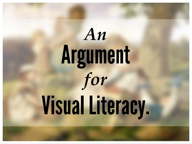 An Argument for Visual Literacy