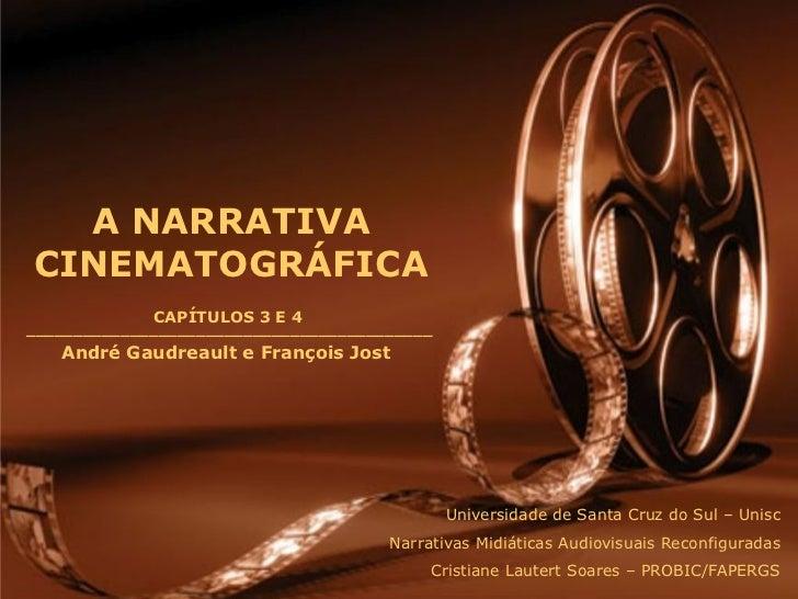 A narrativa cinematográfica - André Gaudreault e François Jost - capítulos 3 e 4