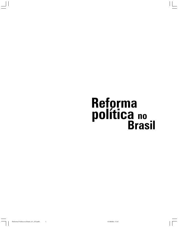 Reforma Política no Brasil_01_272.p65   1   01/08/06, 17:27