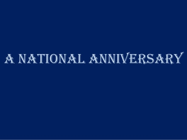 a National Anniversary