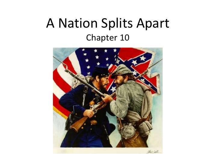 A nation splits apart chapter 10