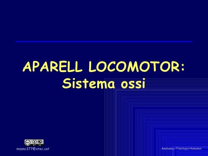 APARELL LOCOMOTOR: Sistema ossi
