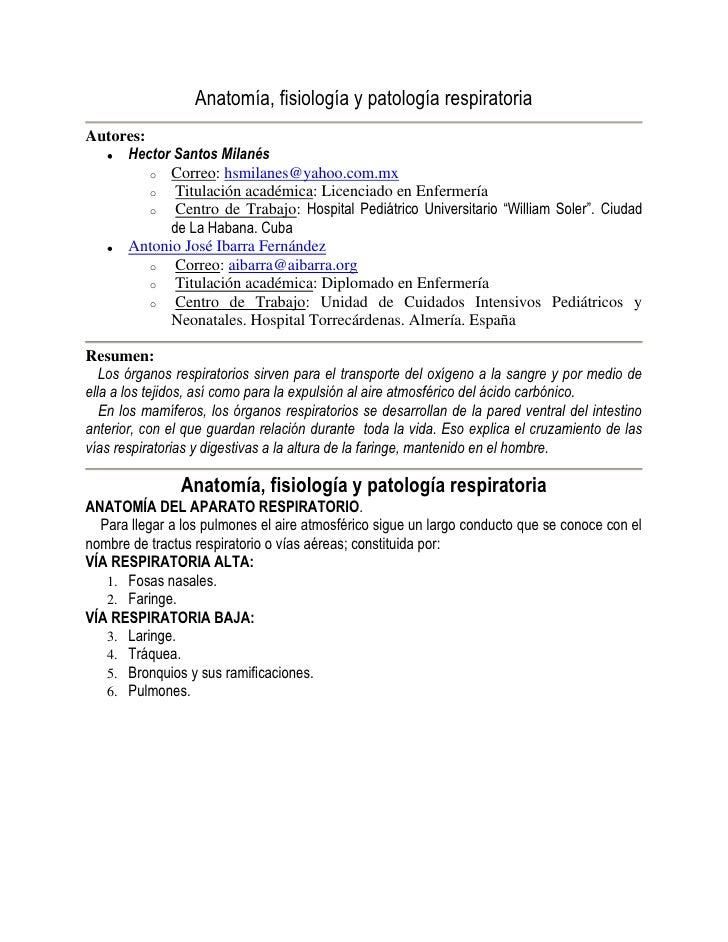 Anatomía, fisiología y patología respiratoria<br />Autores: <br />Hector Santos Milanés<br />Correo: hsmilanes@yahoo.com.m...