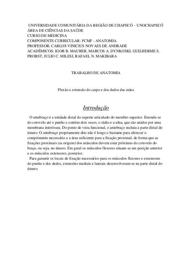 UNIVERSIDADE COMUNITÁRIA DA REGIÃO DE CHAPECÓ – UNOCHAPECÓÁREA DE CIÊNCIAS DA SAÚDECURSO DE MEDICINACOMPONENTE CURRICULAR:...