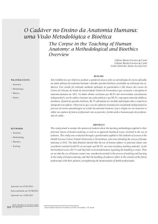 O Cadáver no Ensino da Anatomia Humana:uma Visão Metodológica e BioéticaThe Corpse in the Teaching of HumanAnatomy: a Meth...