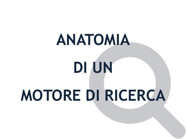 ANATOMIA DI UN MOTORE DI RICERCA