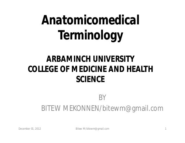 Anatomicomedical terminology ppt-1 by bitew m